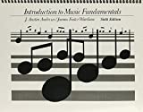 Introduction to Music Fundamentals, Andrews, J. Austin and Wardian, 0134749588