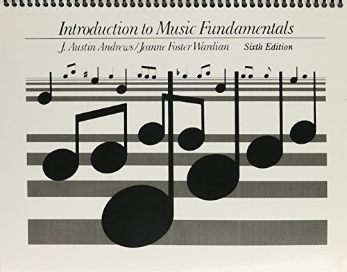 Introduction To Music Fundamentals (6th Edition)