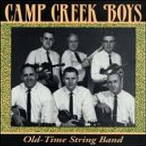 Camp Creek Boys: Old-Time String Band by The Mountain