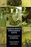 img - for Liquid Assets, Dangerous Gifts: Presents and Politics at the End of the Middle Ages (The Middle Ages Series) by Valentin Groebner (2002-04-15) book / textbook / text book