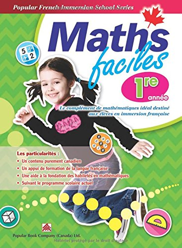 Popular French Immersion School Series: Maths faciles Grade 1