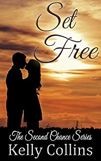 Set Free: Second Chance Series Book 1: Second Chance Series by Kelly Collins ebook deal