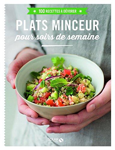 amazon.fr - plats minceur pour soir de semaine - 100 recettes à ... - Plat Cuisine Minceur