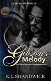 Gibson's Melody: (A Last Score Novella) (Last Score (Gibson's Legacy and Trusting Gibson))