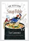 The Scottish Soup Bible (Birlinn Food Bibles)