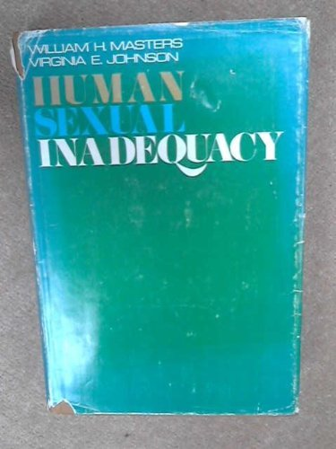 Human Sexual Inadequacy by William H. & Johnson (1970-06-23)