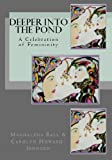 Deeper into the Pond: A Celebration of Femininity (The Celebration Series of Chapbooks Book 5)