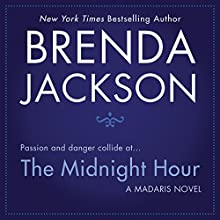 The Midnight Hour Audiobook by Brenda Jackson Narrated by Pete Ohms