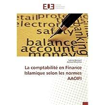 COMPTABILITE EN FINANCE ISLAMIQUE SELON LES NORMES AAOIFI (LA)