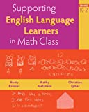 By Rusty Bresser - Supporting English Language Learners in Math Class, Grades K-2