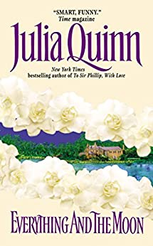 Everything and the Moon (Lyndon Sisters Book 1) by [Quinn, Julia]