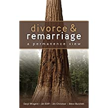 Divorce and Remarriage: A Permanence View