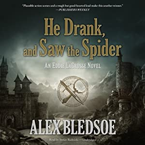 He Drank, and Saw the Spider Audiobook