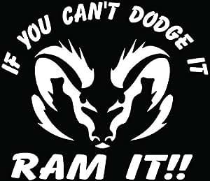 Amazon Com Can T Dodge It Ram It Car Truck Window Bumper
