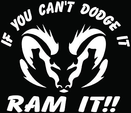 Amazon Com Cant Dodge It Ram It Car Truck Window Bumper Vinyl