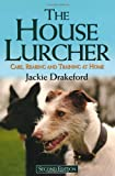 The House Lurcher, Jacke Drakeford, 1846890837