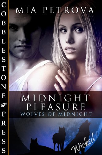 Midnight Pleasure [Wolves of Midnight]