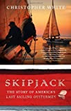 Skipjack, Christopher White, 1442210885