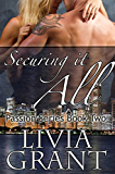 Securing It All (The Passion Series Book 2)