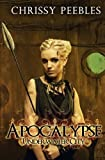 Apocalypse: Underwater City (a Dystopian Novella) PART 1, Chrissy Peebles, 1499556276