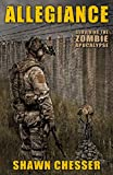 Allegiance (Surviving the Zombie Apocalypse Book 5)