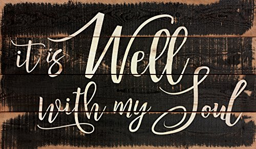 P. GRAHAM DUNN It is Well My Soul Black Distressed 24 x 14 Inch Solid Pine Wood Pallet Wall Plaque Sign