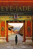 The Eye of Jade: A Mei Wang Mystery (Mei Wang Mysteries)