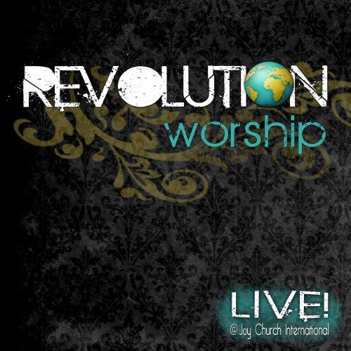 Revolution Worship - Revolution Worship [Live] (2011)