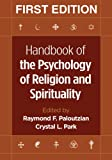 Handbook of the Psychology of Religion and Spirituality 9781572309227
