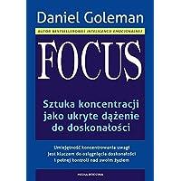 Focus: Sztuka koncentracji jako ukryte dążenie do doskonałości
