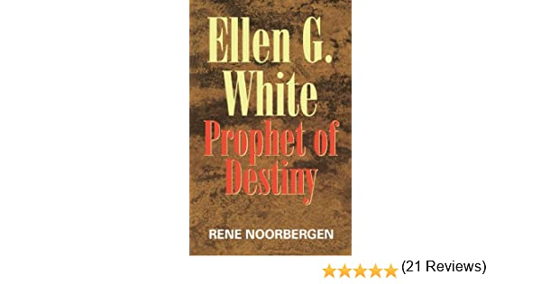 Amazon ellen g white prophet of destiny ebook rene amazon ellen g white prophet of destiny ebook rene noorbergen kindle store fandeluxe Gallery