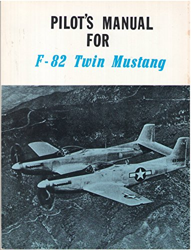 Pilot's Manual for F-82 Twin Mustang for sale  Delivered anywhere in USA