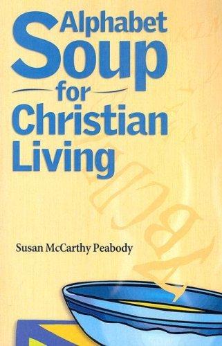 Alphabet Soup for Christian Living PDF