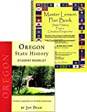 img - for Oregon State History from a Christian Perspective (Complete Course) (State History from a Christian Perspective, Oregon) book / textbook / text book