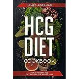 HCG Diet Cookbook: Top 50 Modern HCG Diet Recipes for Weight Loss