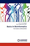 Basics in Bioinformatics, D. S. V. G. K. Kaladhar and Krishna Apparao Rayavarapu, 3848442760