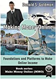 Making Money Online: Foundations and Platforms to Make Online Income! (Make Money Online, How To Make Money Online) (Make Money Online (MMO) Book 1) Review