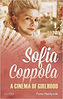 Sofia Coppola (International Library of the Moving Image)