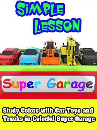 (Study Colors with Car Toys and Trucks in Colorful Super Garage)