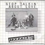 Stop Talkin' About Love
