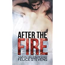 After the Fire (Through Hell and Back) (Volume 2)