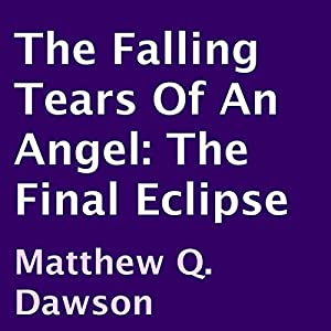 The Falling Tears of an Angel Audiobook
