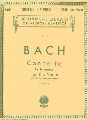 Concerto in A Minor: Score and Parts (Schirmer's Library of Musical Classics) - Bach Violin Concerto In A Minor