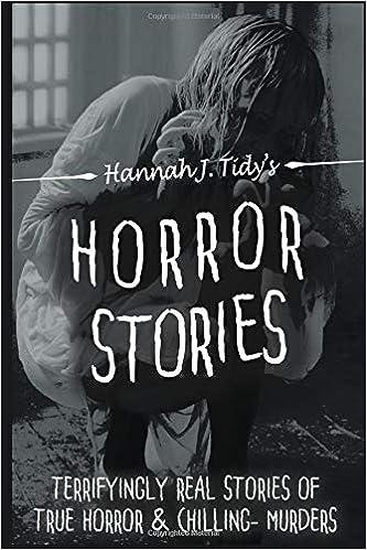 Buy Horror Stories: Terrifying Real Stories of True Horror