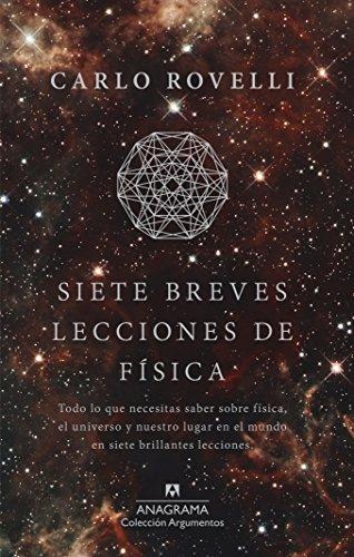 Siete breves lecciones de fisica (Spanish Edition)