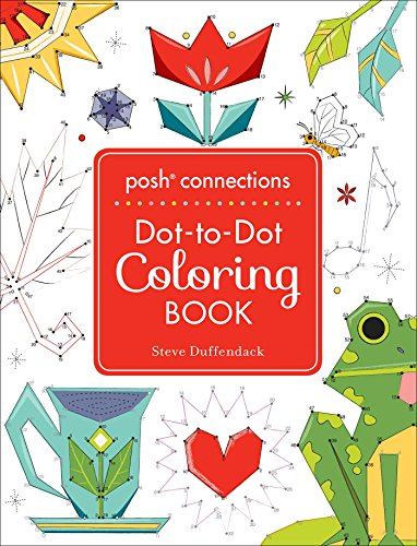Posh Connections A Dot-to-Dot Coloring Book for Adults ()