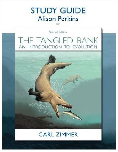 (Study Guide for The Tangled Bank: An Introduction to Evolution)