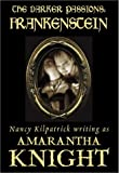 img - for The Darker Passions: Frankenstein by Amarantha Knight (2003-10-02) book / textbook / text book