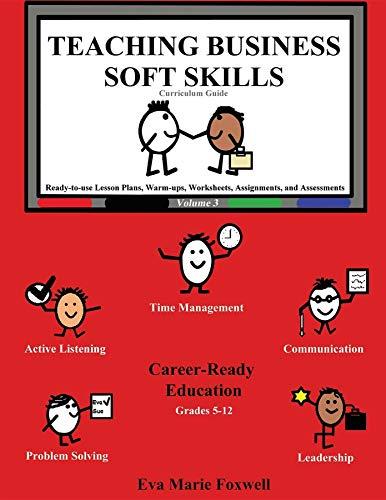 Free download Teaching Business Soft Skills: Curriculum Guide Epub