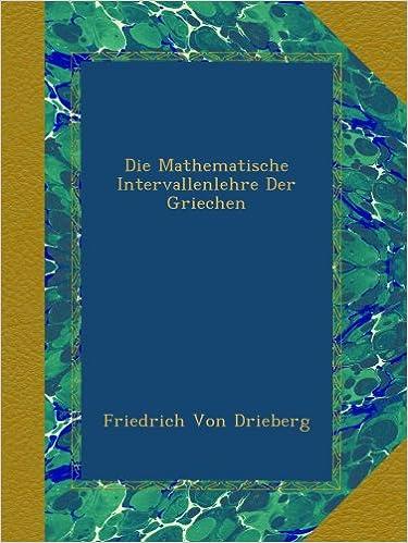 Book Die Mathematische Intervallenlehre Der Griechen
